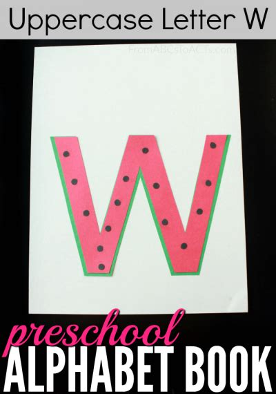 Preschool Alphabet Book: Uppercase Letter W - From ABCs to