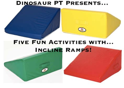 incline ramps   Pediatric physical therapy activities, Fun