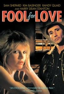 Fool for Love (1985) - Rotten Tomatoes