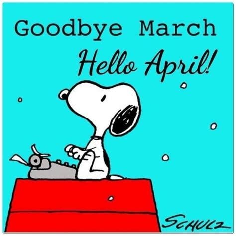 Goodbye March Hello April Snoopy Image Pictures, Photos